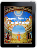 Lessons Learned from the Blessed Mother