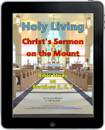 Holy Living Sermon on the Mount